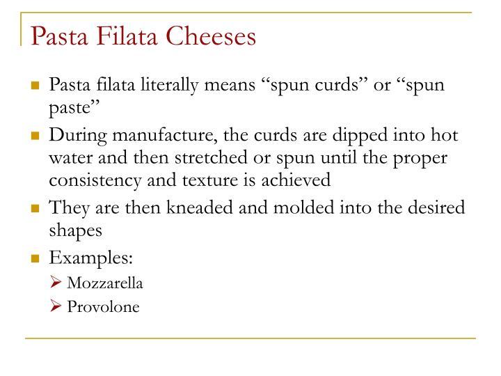 Pasta Filata Cheeses