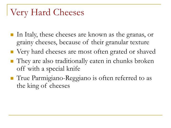 Very Hard Cheeses