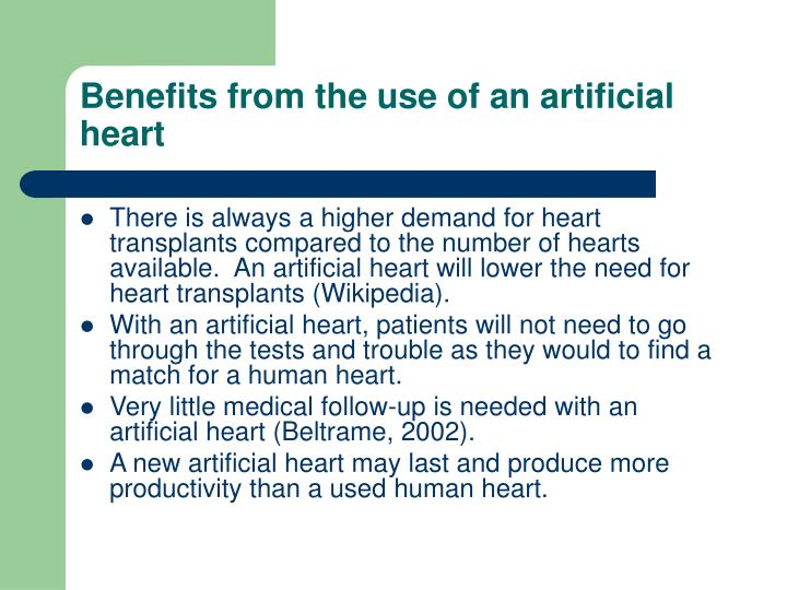 Benefits from the use of an artificial heart