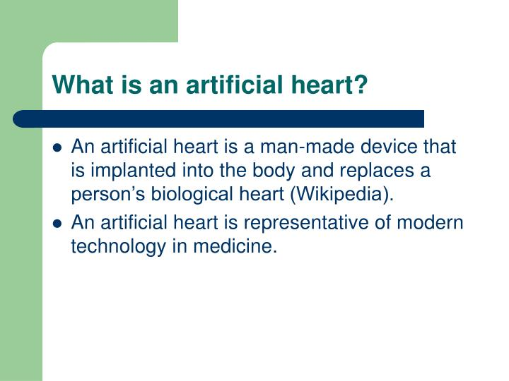 What is an artificial heart?