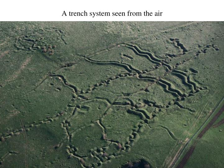 A trench system seen from the air