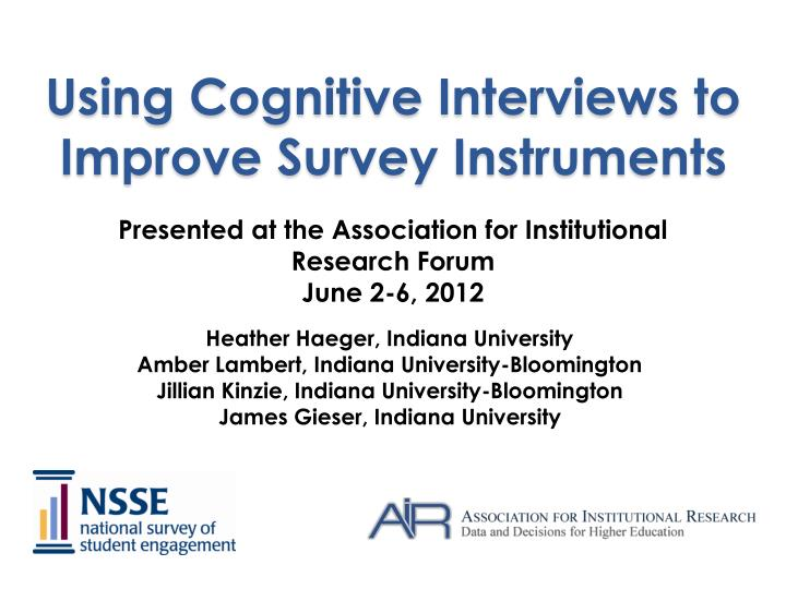 using cognitive interviews to improve survey instruments