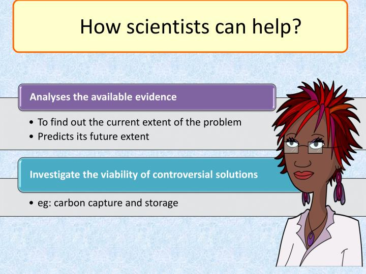 How scientists can help?