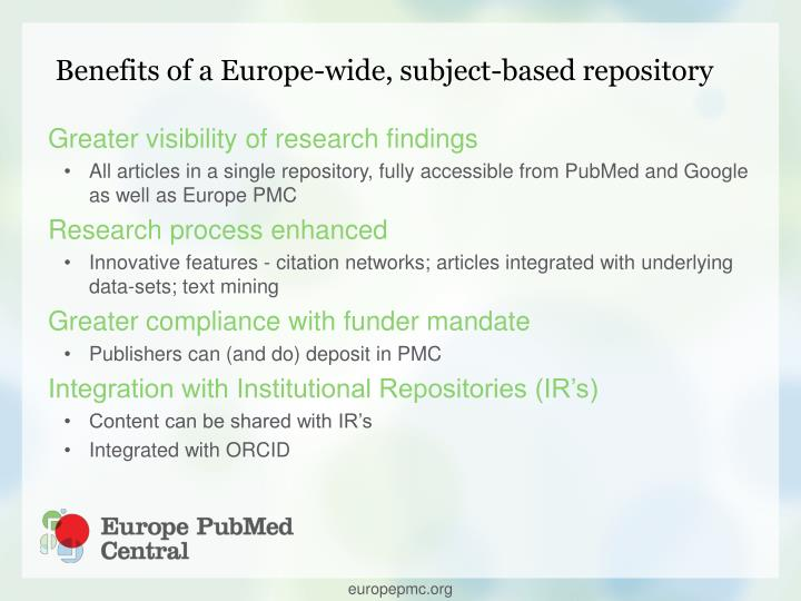 Benefits of a Europe-wide, subject-based repository
