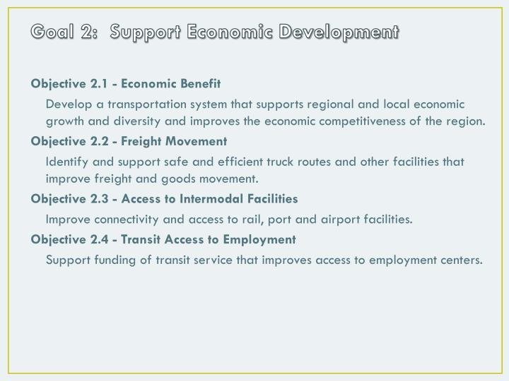 Goal 2:  Support Economic Development