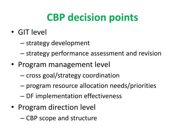 CBP decision points