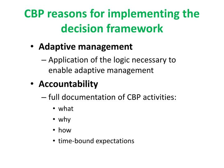 Cbp reasons for implementing the decision framework