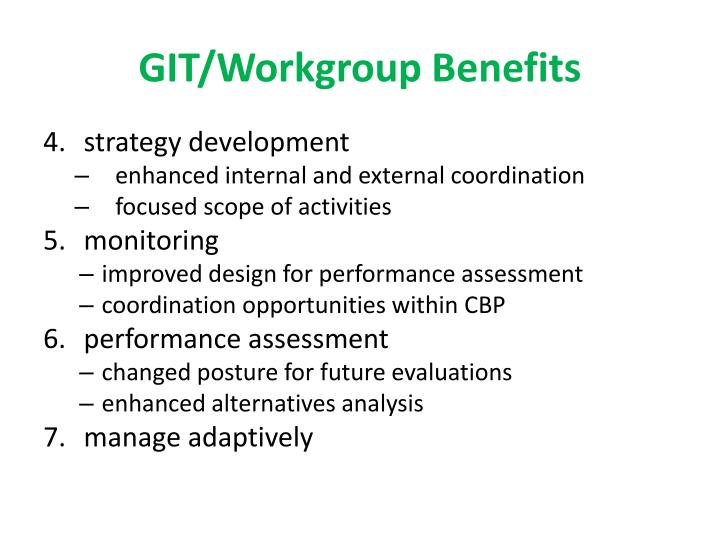 GIT/Workgroup Benefits