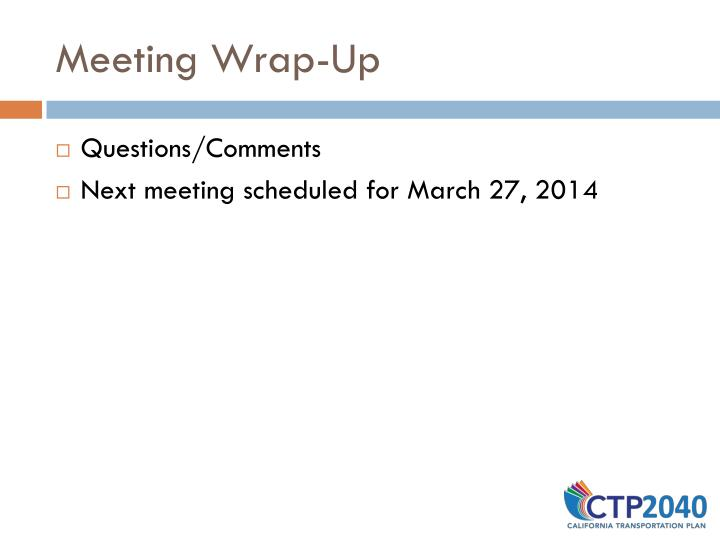 Meeting Wrap-Up