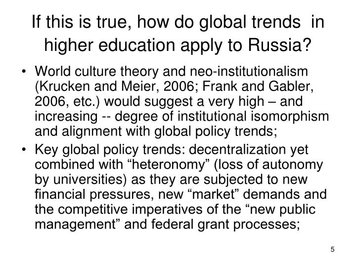 If this is true, how do global trends  in higher education apply to Russia?