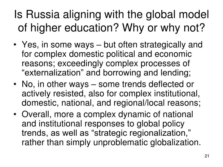 Is Russia aligning with the global model of higher education? Why or why not?
