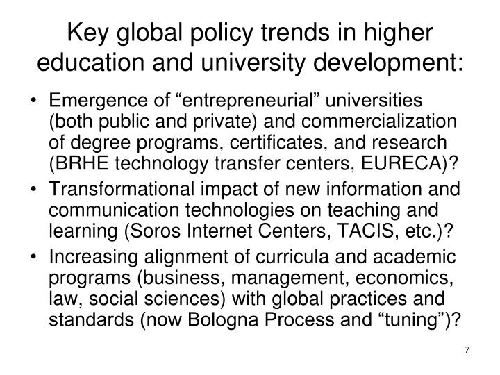 Key global policy trends in higher education and university development: