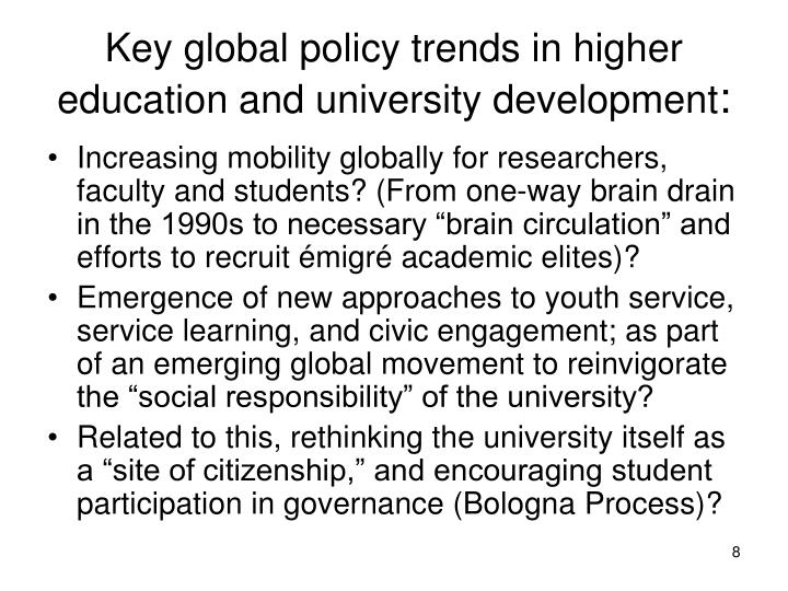 Key global policy trends in higher education and university development
