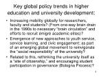 key global policy trends in higher education and university development2