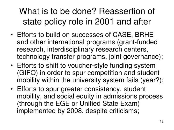 What is to be done? Reassertion of state policy role in 2001 and after