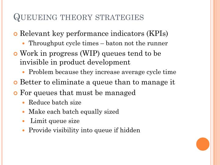 Queueing theory strategies