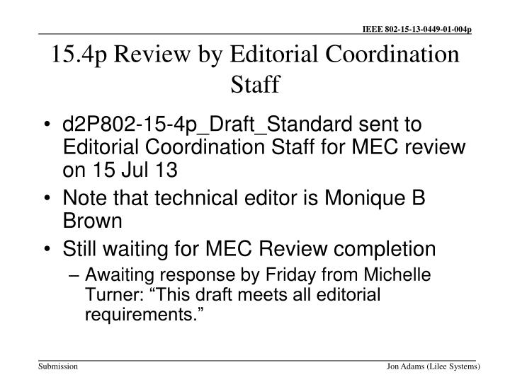 15.4p Review by Editorial Coordination Staff