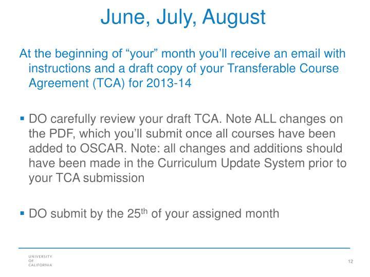 June, July, August
