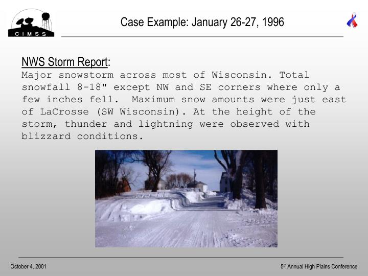 Case Example: January 26-27, 1996
