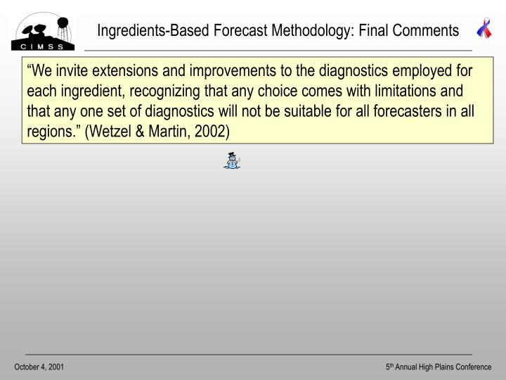 Ingredients-Based Forecast Methodology: Final Comments