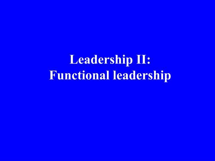 Leadership II: