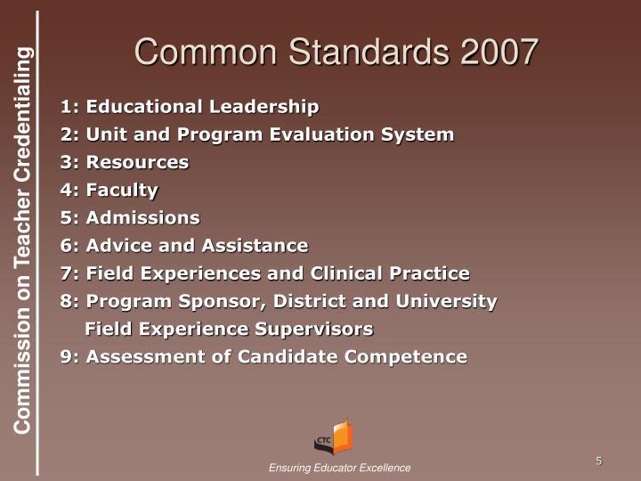Common Standards 2007