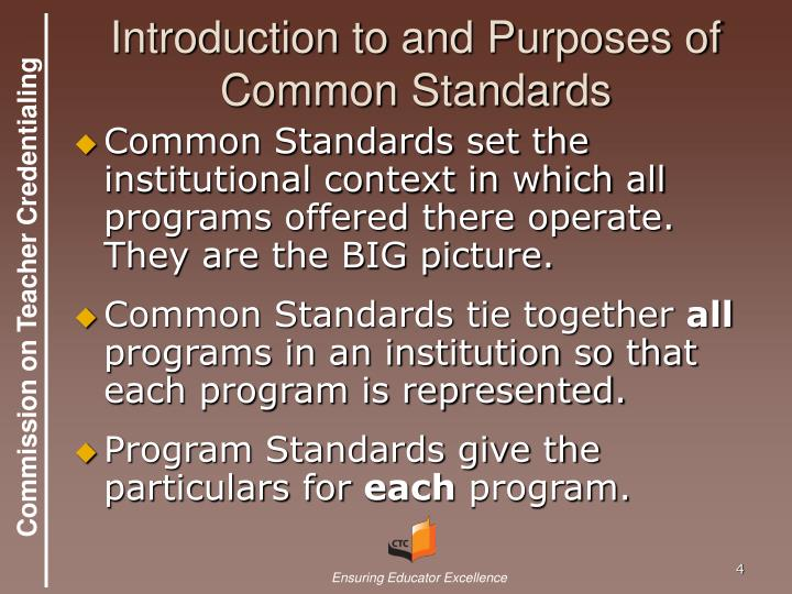 Introduction to and Purposes of Common Standards
