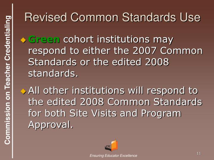 Revised Common Standards Use