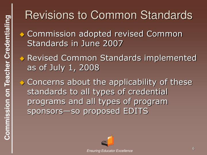 Revisions to Common Standards