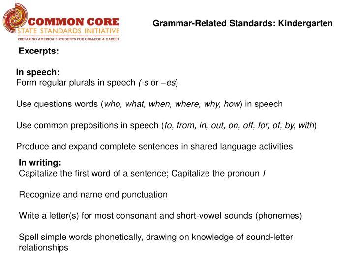 Grammar-Related Standards: Kindergarten