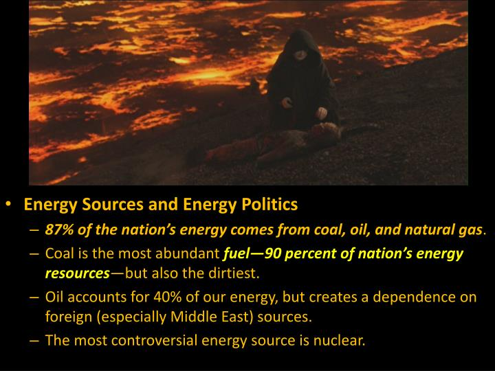Energy Sources and Energy Politics