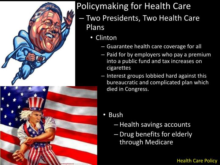 Policymaking for Health Care