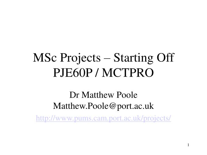 MSc Projects – Starting Off