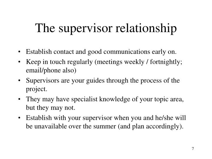 The supervisor relationship
