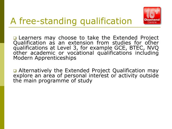 A free-standing qualification