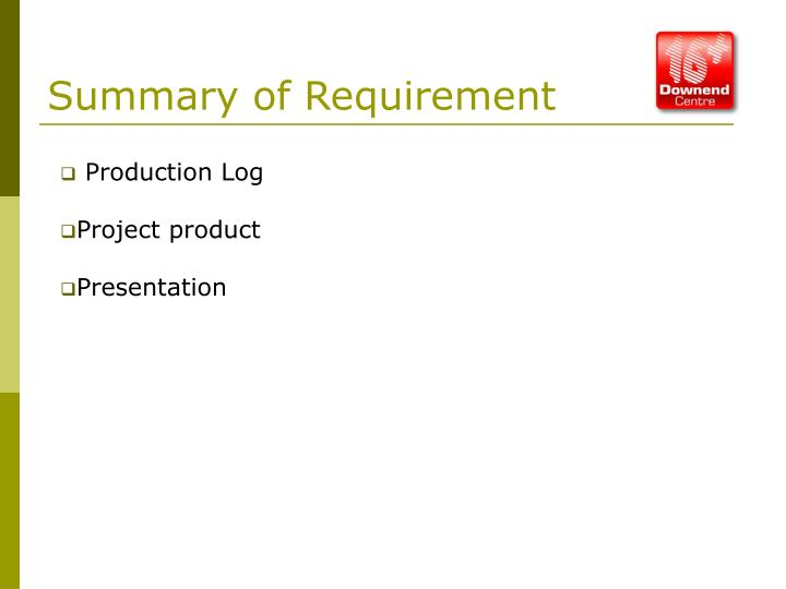 Summary of Requirement