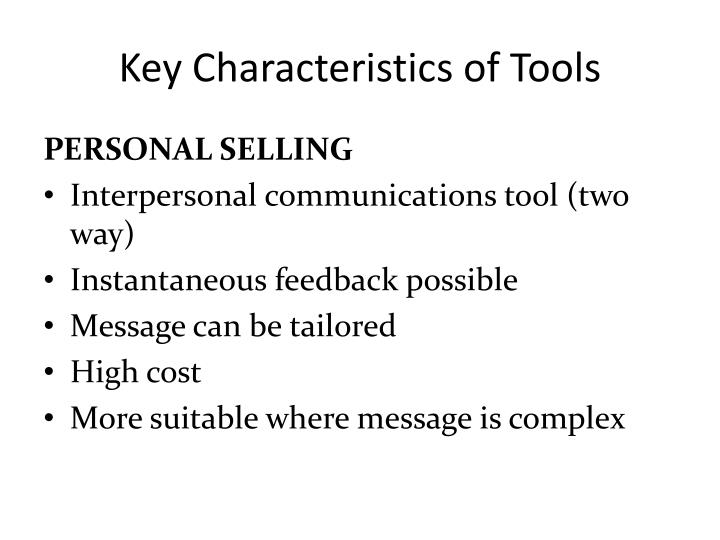 Key Characteristics of Tools