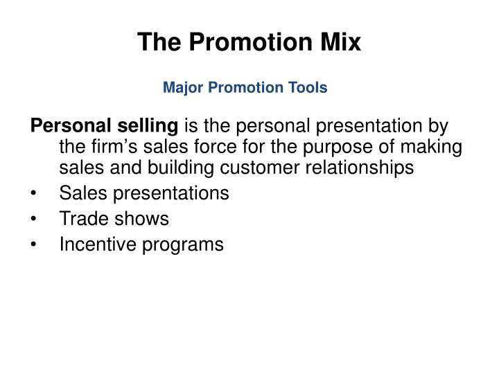 The Promotion Mix