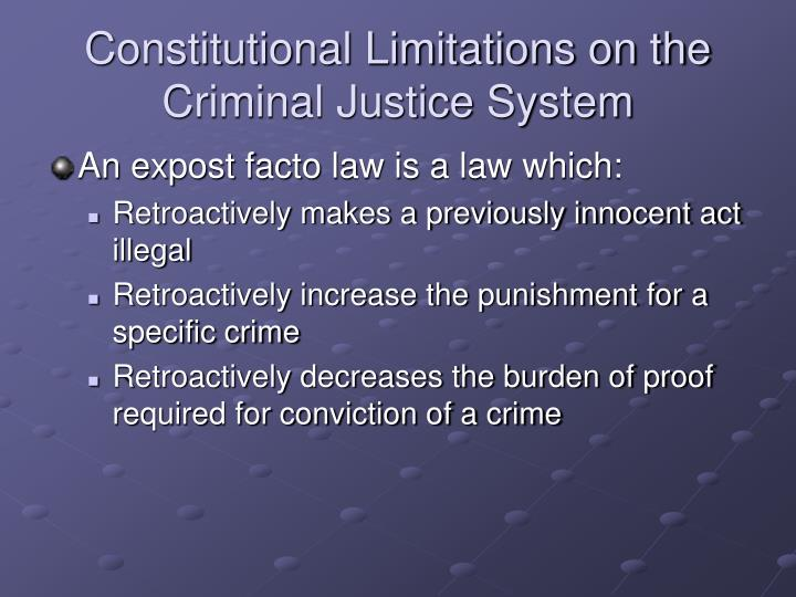 Constitutional Limitations on the Criminal Justice System