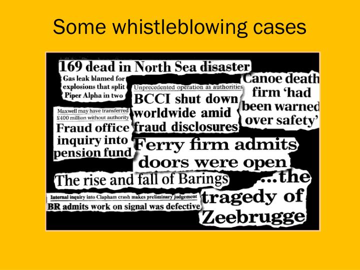 Some whistleblowing cases