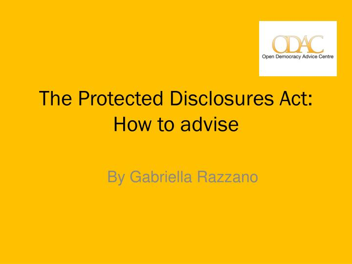 The protected disclosures act how to advise