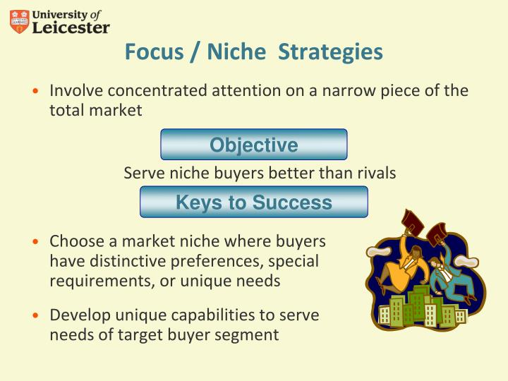Focus / Niche  Strategies