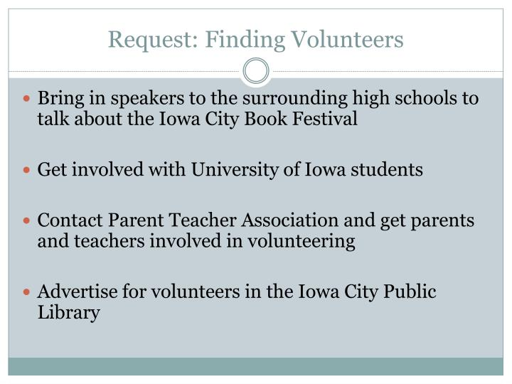 Request: Finding Volunteers