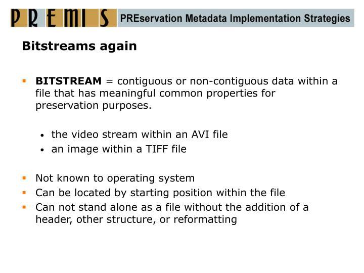 Bitstreams again