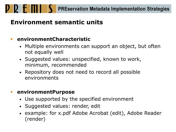 Environment semantic units