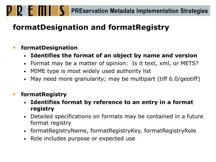 formatDesignation and formatRegistry