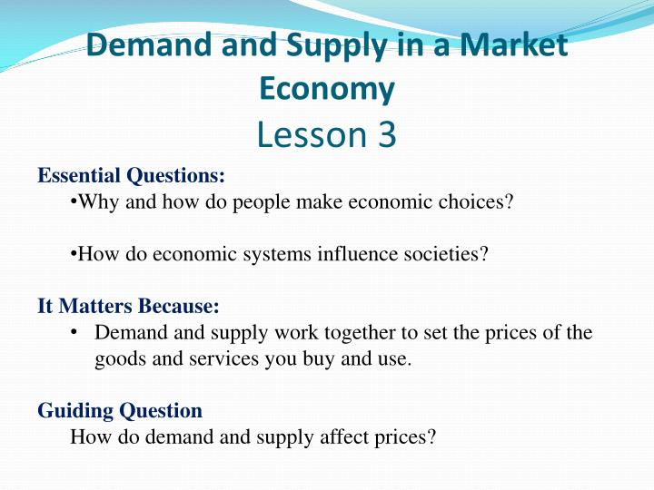 Demand and Supply in a Market Economy