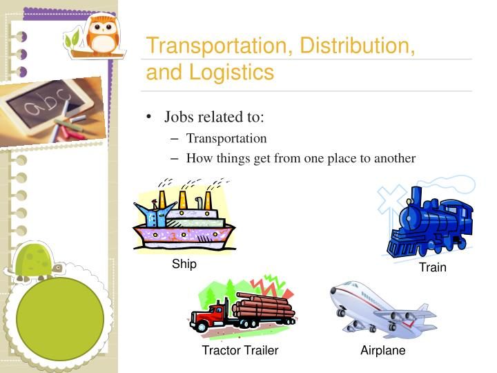 Transportation, Distribution,