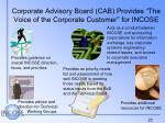 corporate advisory board cab provides the voice of the corporate customer for incose