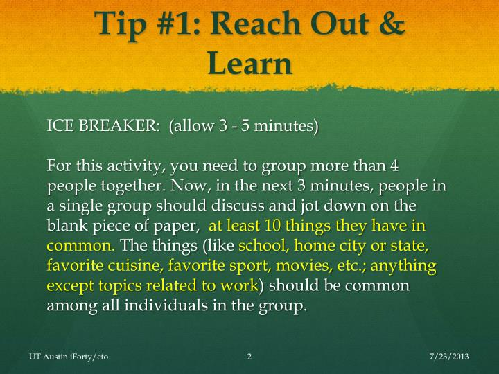 Tip 1 reach out learn
